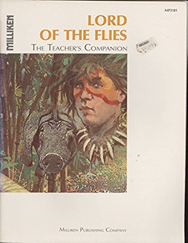Lord of the flies: By William Golding (The teacher's companion): Malouf, Karen