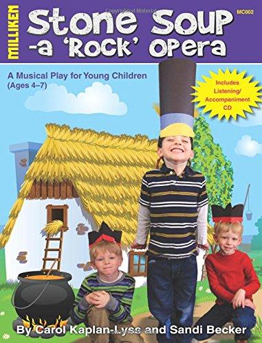 9781558631052: Stone Soup - ARock Opera (Milliken's Musical Plays)