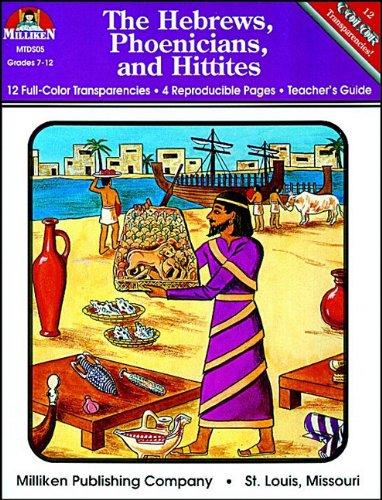 The Hebrews, Phoenicians & Hittites (History of Civilization): Chase, Marilyn, Kuhn, Martha