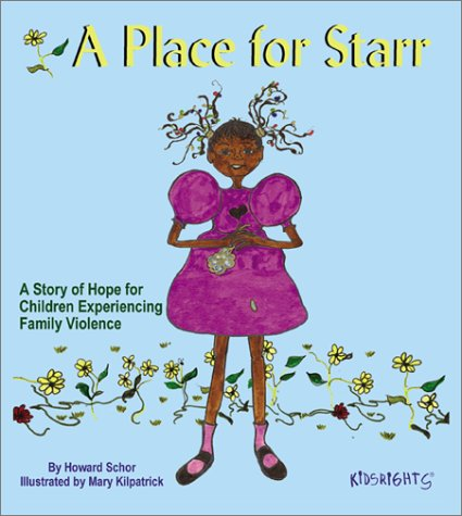 9781558640825: A Place for Starr: A Story of Hope for Children Experiencing Family Violence