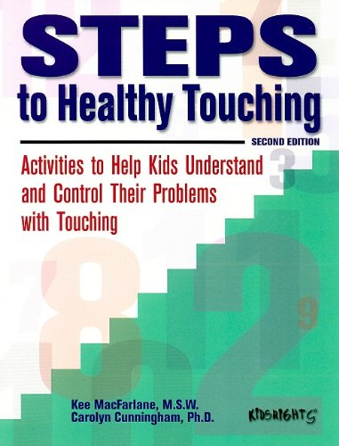 Steps to Healthy Touching: Activities to Help: Kee MacFarlane, Carolyn