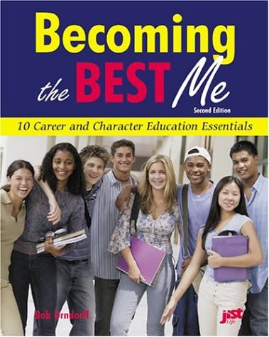 9781558641488: Becoming the Best Me: 10 Career and Character Education Essentials