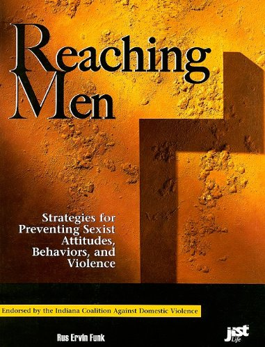 9781558641778: Reaching Men: Strategies for Preventing Sexist Attitudes, Behaviors, And Violence