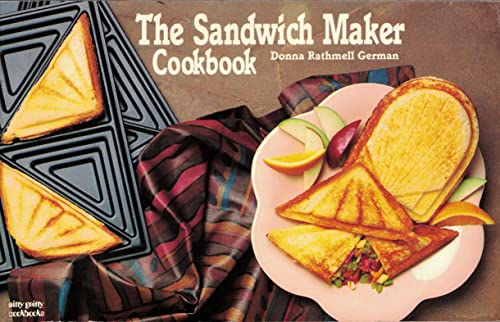9781558670396: The Sandwich Maker Cookbook (Nitty Gritty Cookbooks)