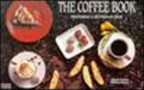 9781558670518: The Coffee Book: Featuring a Section on Teas (Nitty Gritty Cookbooks)