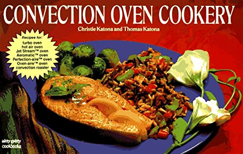 9781558670709: Convection Oven Cookery (Nitty Gritty Cookbooks)