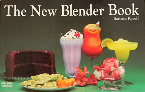 9781558670884: The New Blender Book (Nitty Gritty Cookbooks)