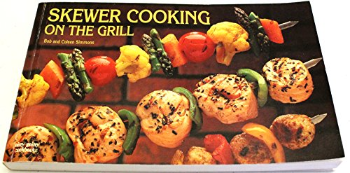 9781558671225: Skewer Cooking on the Grill (Nitty Gritty Cookbooks)