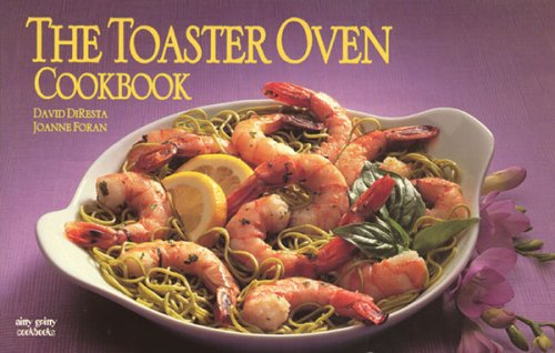 9781558671249: The Toaster Oven Cookbook (Nitty Gritty Cookbooks)