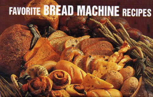 9781558671522: Favorite Bread Machine Recipes (Magnetic Book)