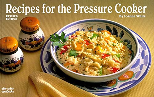 Recipes for the Pressure Cooker