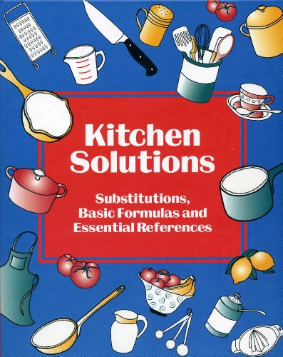 9781558672130: Kitchen Solutions: Substitutions, Basic Formulas and Essential References