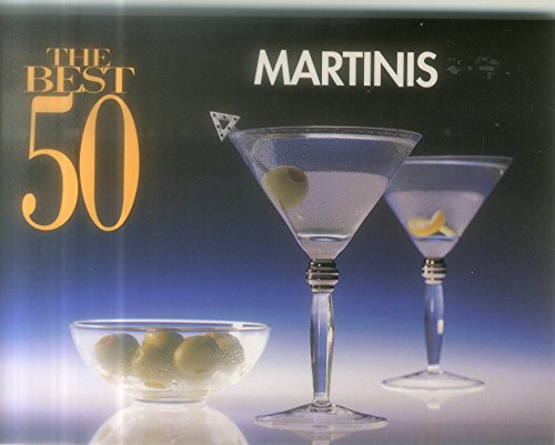 9781558672178: The Best 50 Martinis