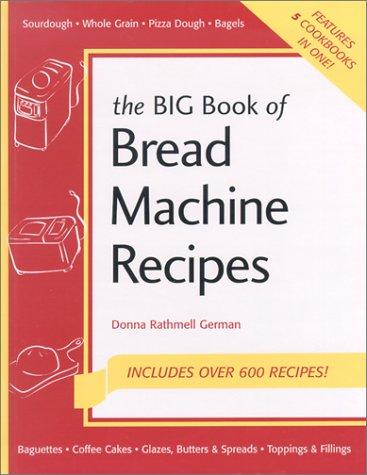9781558672383: Big Book of Bread Machines (Nitty Gritty Cookbooks: Bread Books)