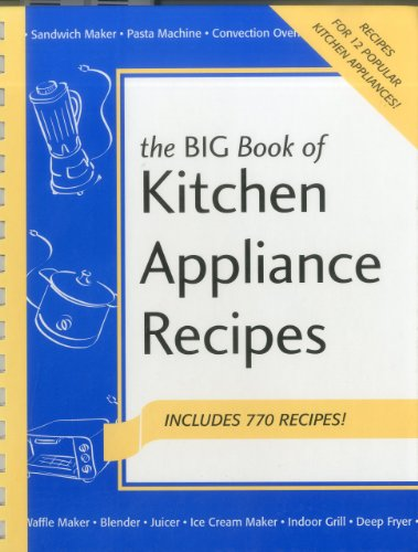 9781558672406: The Big Book of Kitchen Appliance Recipes (Nitty Gritty Cookbooks - Kitchen Electrics)