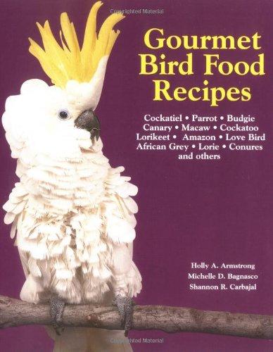 9781558672598: Gourmet Bird Food Recipes (Pet Care Books)