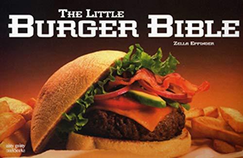The Little Burger Bible (Nitty Gritty Cookbooks): Eppinger, Zella; Eppinger, Florence