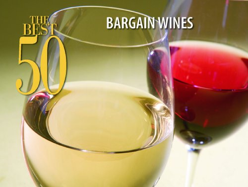 The Best 50 Bargain Wines: Bristol Publishing Staff