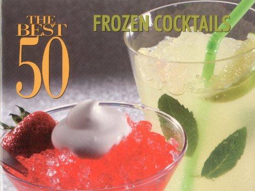 The Best 50 Frozen Cocktails: Suhr, Hannah