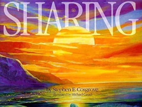 Sharing: Stephen Cosgrove; Michael Casa