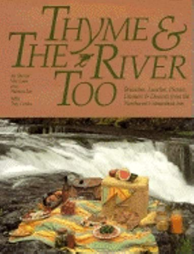 9781558681552: Thyme and the River Too: Brunches, Lunches, Picnic