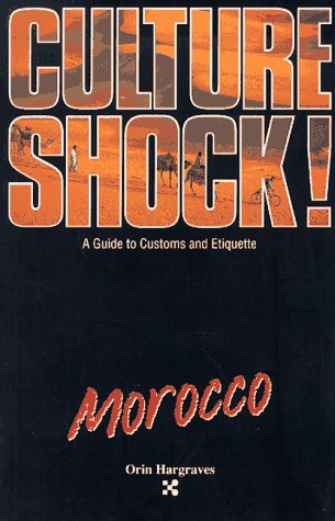 9781558682412: Culture Shock! Morocco (Culture Shock! A Survival Guide to Customs & Etiquette)