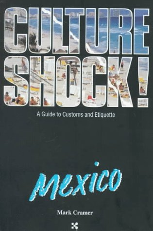 9781558683990: Culture Shock! Mexico (Culture Shock! A Survival Guide to Customs & Etiquette)