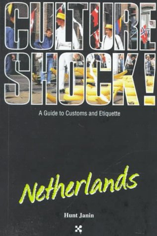 9781558684003: Culture Shock! Netherlands (Culture Shock! A Survival Guide to Customs & Etiquette)