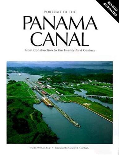 Portrait of the Panama Canal (International Portrait Series): Friar, William