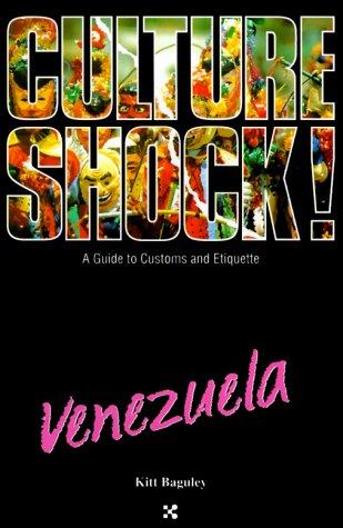 9781558685017: Culture Shock! Venezuela (Culture Shock! A Survival Guide to Customs & Etiquette)