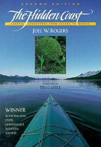 9781558685338: The Hidden Coast: Coastal Adventures from Alaska to Me