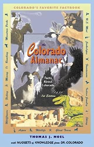 The Colorado Almanac: Facts about Colorado: Noel, Thomas J