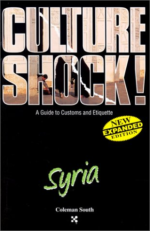 9781558686113: Syria (Culture Shock! A Survival Guide to Customs & Etiquette)