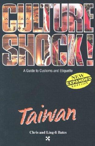 9781558686311: Taiwan (Culture Shock! A Survival Guide to Customs & Etiquette)
