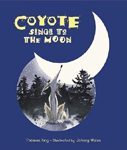 9781558686427: Coyote Sings to the Moon