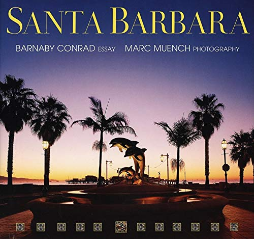 Santa Barbara: Conrad, Barnaby; Muench, Marc