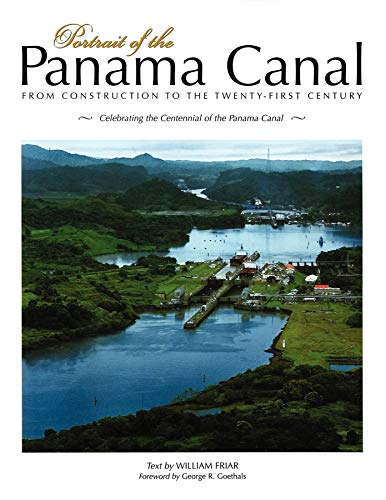 9781558687462: Portrait of the Panama Canal: From Construction to the Twenty-First Century