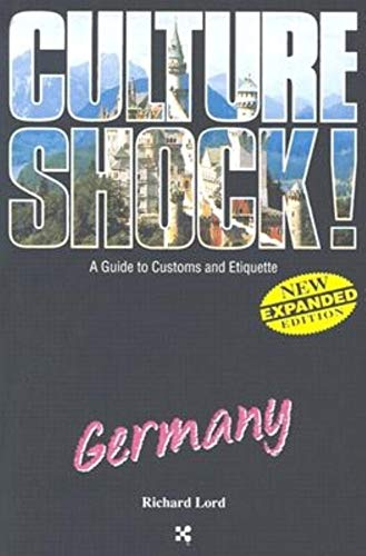 9781558687561: Germany: A Guide to Customs and Etiquette (Culture Shock! A Survival Guide to Customs & Etiquette)