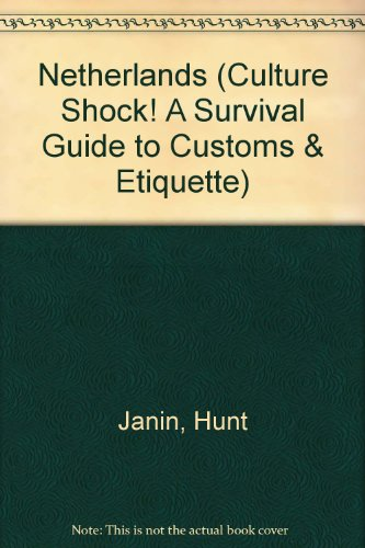 9781558687585: Netherlands (Culture Shock! A Survival Guide to Customs & Etiquette)