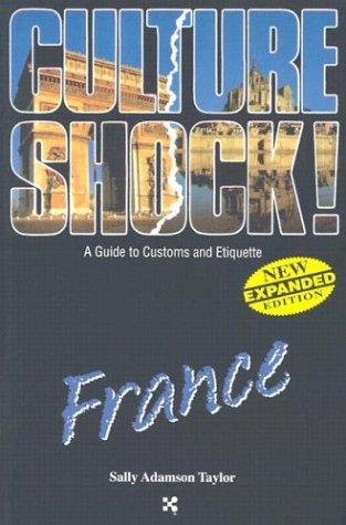 Culture Shock! France: Sally Adamson Taylor