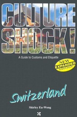 9781558687714: Switzerland (Culture Shock! A Survival Guide to Customs & Etiquette)