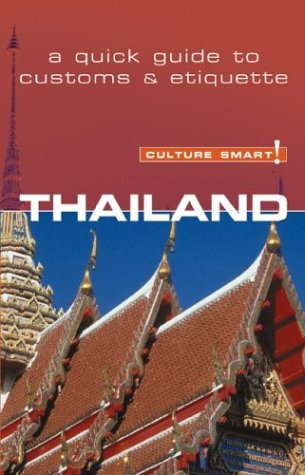 Thailand: A Quick Guide to Customs &: Jones, Roger
