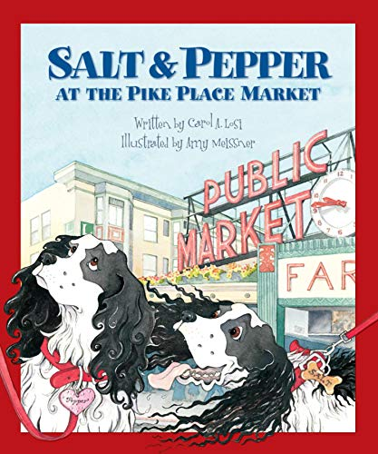 Salt & Pepper at the Pike Place Market: Carol A Losi