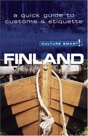 Culture Smart! Finland : A Quick Guide: Terttu Leney