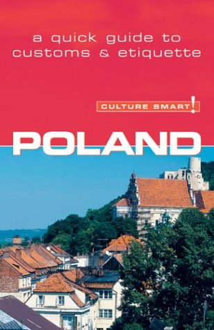 Culture Smart! Poland (Culture Smart! The Essential: Allen, Greg