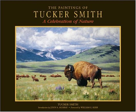 The Paintings of Tucker Smith: A Celebration of Nature