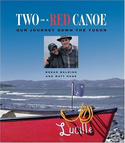 9781558688575: Two in a Red Canoe: Summer on the Yukon