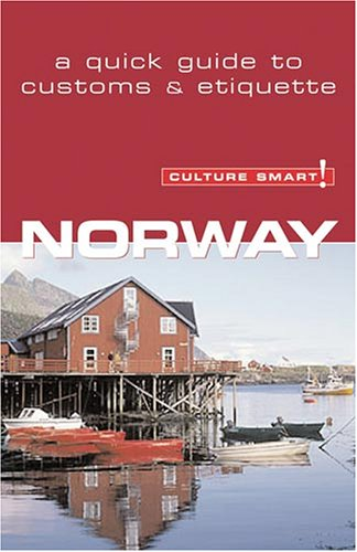 9781558689138: Culture Smart! Norway (Culture Smart! The Essential Guide to Customs & Culture)