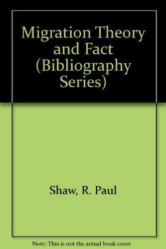 9781558690769: Migration Theory and Fact (Bibliography Series)