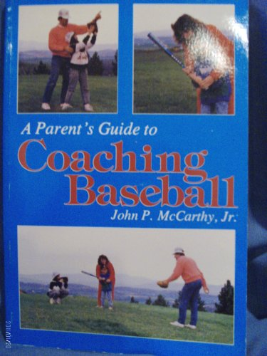 A Parent's Guide to Coaching Baseball